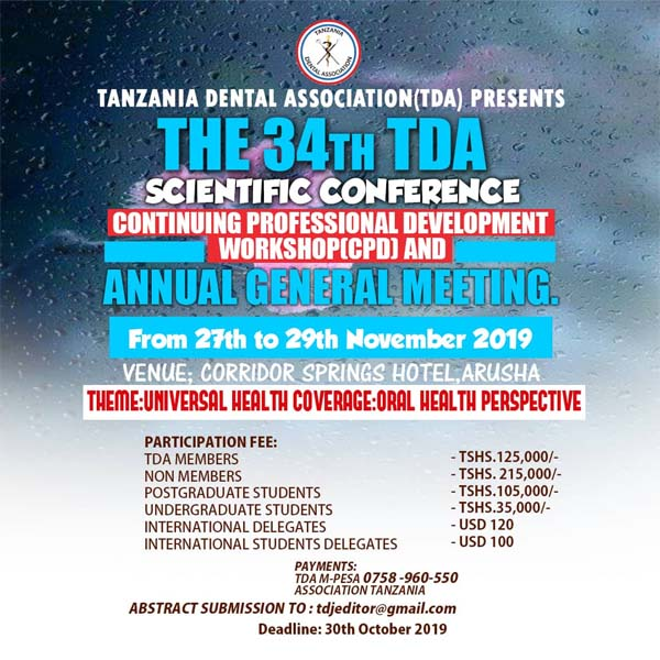 The 34th TDA Scientific Conference; Continuing Professional Development (CPD) Workshop & Annual General Meeting From 27th - 29th November, 2019 in Arusha @ Corridor Springs Hotel, Arusha